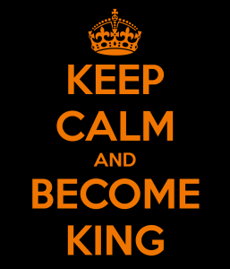 keep-calm-and-become-king