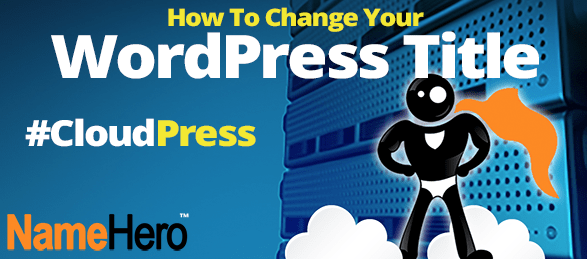 How To Change Your WordPress Title