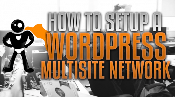 How To Setup A WordPress Multisite Network In The Cloud