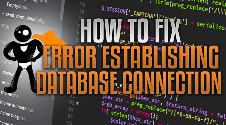 How To Fix The Error Establishing A Database Connection