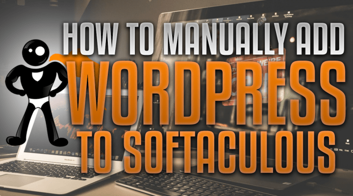 How To Manually Add Your WordPress Website To Softaculous (For Auto Updates + One Click Cloning)