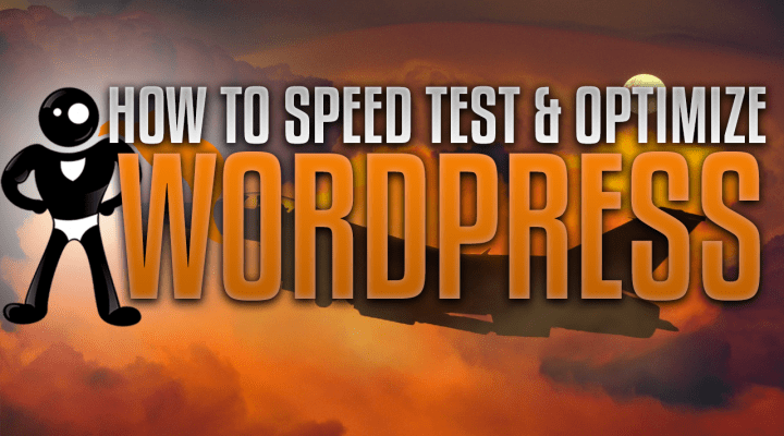 How To Speed Test And Optimize Your WordPress Website