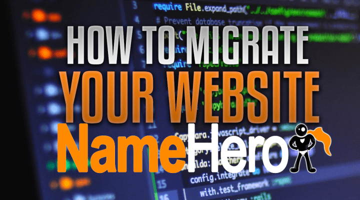 How To Migrate Your Website To NameHero