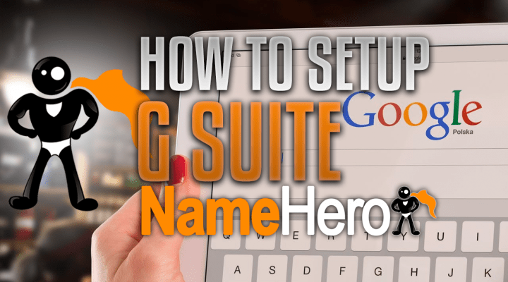 How To Setup G Suite Email At NameHero (Updated For 2018)