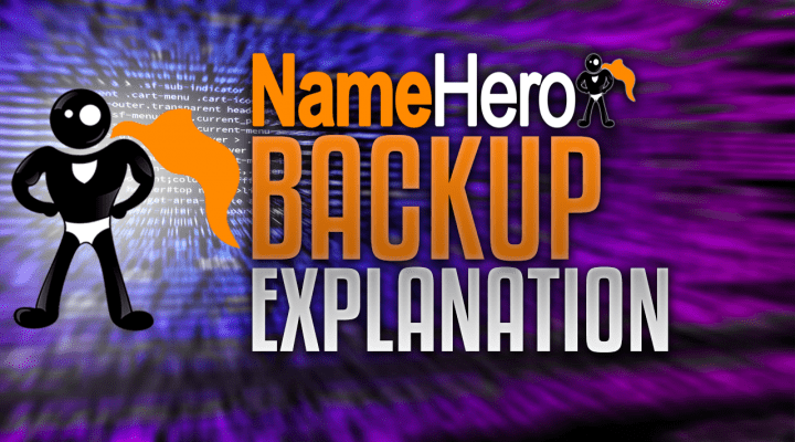 NameHero Backup Explanation: How Our Nightly Backups Work, Retention, More
