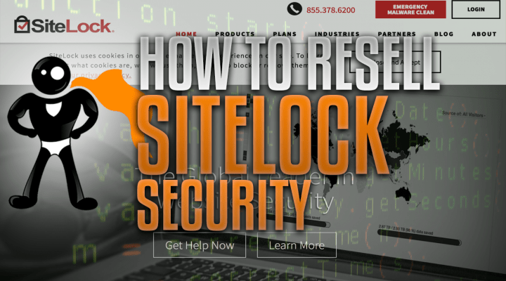 How To Resell SiteLock To Your Web Hosting Customers