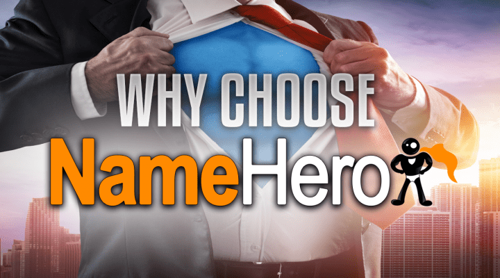 Why Should You Choose NameHero For Web Hosting?