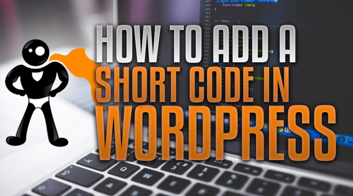 How To Add A Shortcode In WordPress