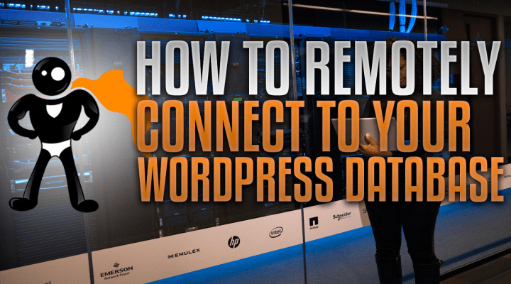 How To Connect Remotely To The WordPress MySQL Database