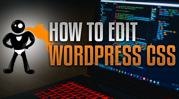 How To Easily Edit CSS In WordPress Without Child Themes