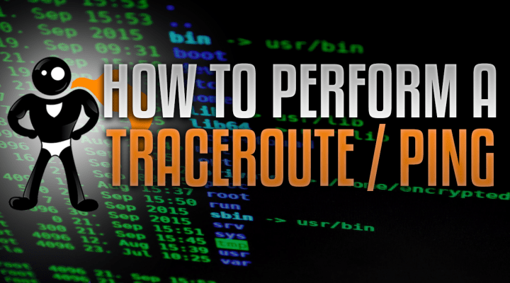 How To Perform A Traceroute And Ping From Your Local Network