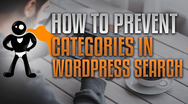 How To Prevent Certain Categories From Showing In WordPress Search