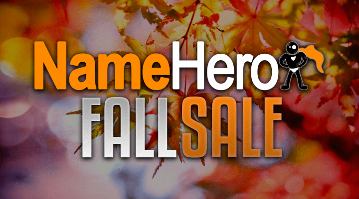 Updated NameHero Coupons Now Live For Our Fast Fall Sale