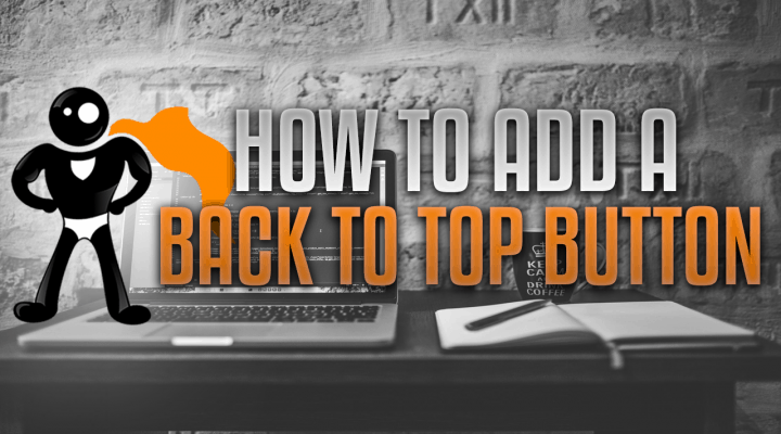 "How To Add A ""Back To Top"" Icon On Your WordPress Site"