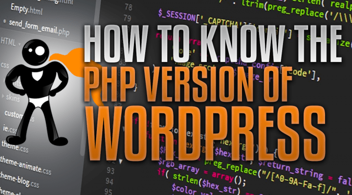 How To Know The PHP Version Of WordPress On Your Site