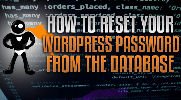 How To Reset The WordPress Password From The Database