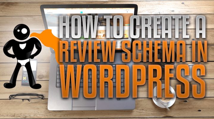 How To Create A Review Schema In WordPress