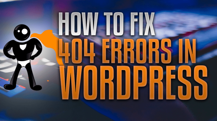 How To Solve Unexplained 404 Errors In WordPress
