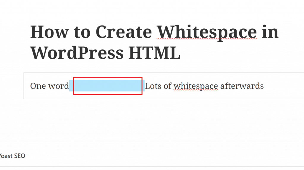 Trying to Insert Whitespace in the WordPress editor
