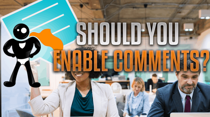 Should You Enable Comments On Your Website?
