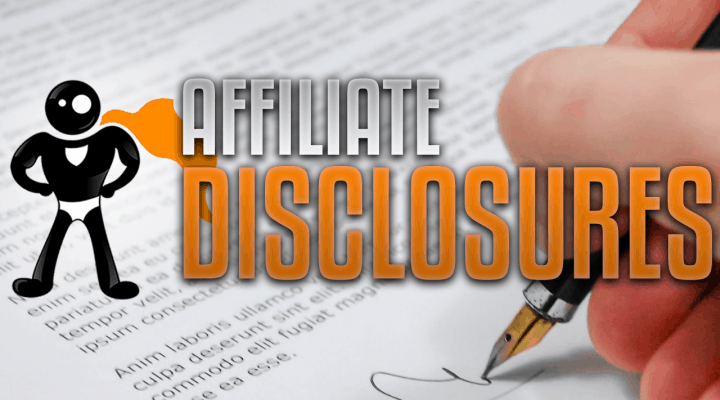 Affiliate Disclosures – What Do You Write On Your Blog?